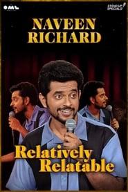 Naveen Richard: Relatively Relatable