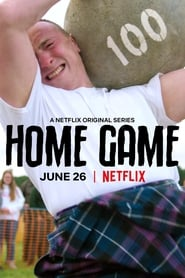 Home Game - Season 1 : The Movie | Watch Movies Online