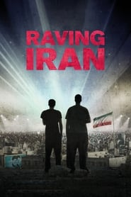 Watch Raving Iran (2016) Fmovies