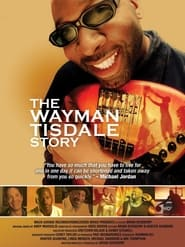 The Wayman Tisdale Story 2011