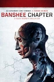 Banshee Chapter – I files segreti della Cia