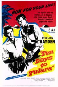 Ten Days To Tulara (1958)