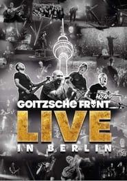 Goitzsche Front – Live In Berlin