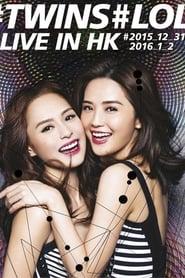 TWINS LOL 香港演唱会 2015 en streaming