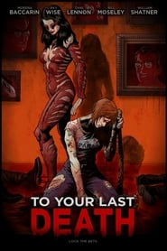 Regardez To Your Last Death Online HD Française (2018)