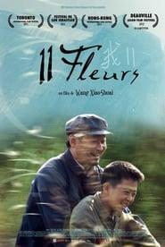 Voir 11 fleurs en streaming complet gratuit | film streaming, StreamizSeries.com