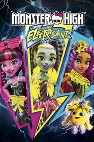 Monster High : Electrisant 2017