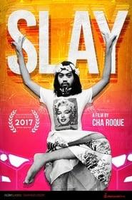Watch Slay (2017)