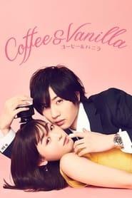 Coffee & Vanilla (2019) S01 Hindi Dubbed Romantic WEB Series