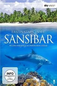 Faszination Insel - Sansibar 2014
