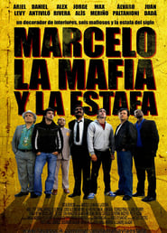 Marcelo, la mafia y la estafa (2012)