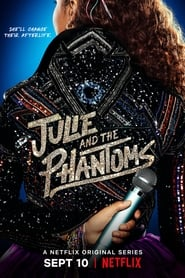 Julie and the Phantoms - Season 1