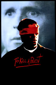 To Kill a Priest (1988)