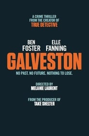 Galveston Full Movie