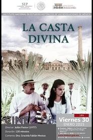 La casta divina 1977