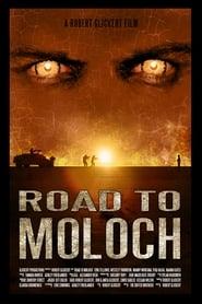 Road to Moloch (2009)