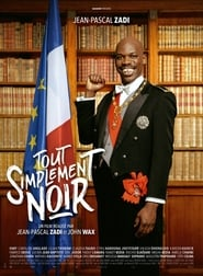 Tout simplement noir - Just Black - Azwaad Movie Database