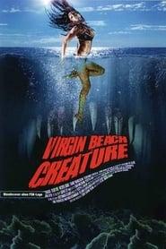 Virgin Beach Creature (2011)