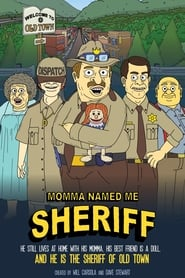 Image Momma Named Me Sheriff