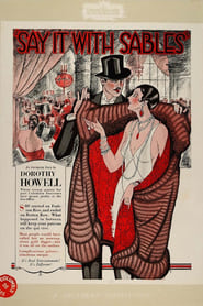 Say It with Sables 1928