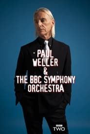 Paul Weller & The BBC Symphony Orchestra: Live from the Barbican (2021)