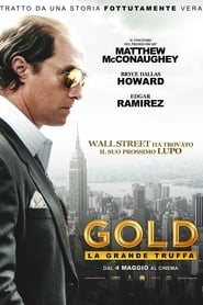 Gold – La grande truffa streaming ITA