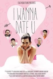 Poster of I Wanna Date U