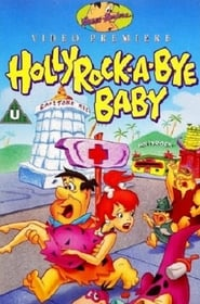 The Flintstones : Hollyrock a Bye Baby