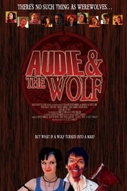 Audie & the Wolf (2008)