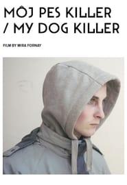 Môj pes Killer