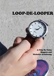 مشاهدة فيلم Loop-de-looper مترجم