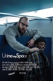 مشاهدة فيلم Urine My Space مترجم