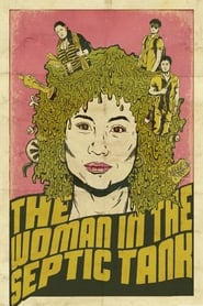 Poster for The Woman in the Septic Tank