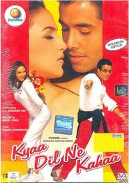 Kyaa Dil Ne Kahaa (2002) Hindi Movie
