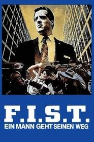 F.I.S.T. – Ein Mann geht seinen Weg