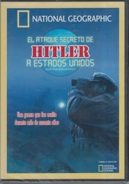 Hitler's Secret Attack on America (2012)