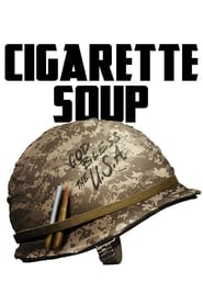 Cigarette Soup (2015)