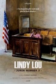 Lindy Lou, Juror Number 2 (2017)