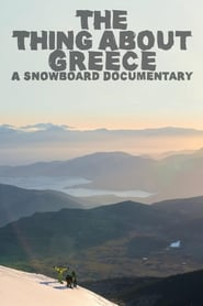 The Thing About Greece… A Snowboard Documentary (2015) Online Cały Film CDA Zalukaj