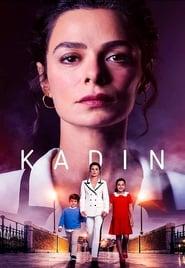 Kadın – Femeie in infruntarea destinului (2017), serial online subtitrat în Română