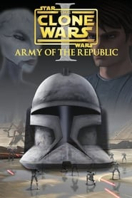 Star Wars: The Clone Wars – Episode I: Army Of The Republic