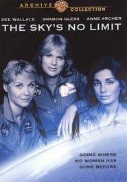 The Sky's No Limit 1984