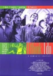 I Think I Do (1999)