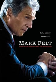 Mark Felt: The Man Who Brought Down the White House (2017), filme online subtitrat în Română