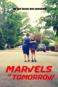 Marvels of Tomorrow