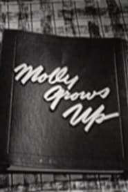 Molly Grows Up 1953