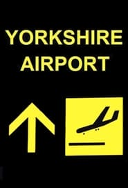 Yorkshire Airport Season 1 Episode 5