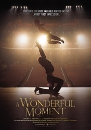 A Wonderful Moment (2013)