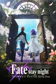 Fate/stay night: Heaven's Feel III. Spring Song (2020) poster