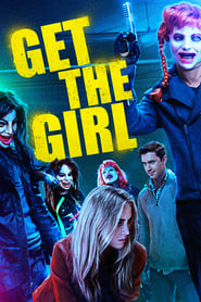 Poster Get the Girl 2017